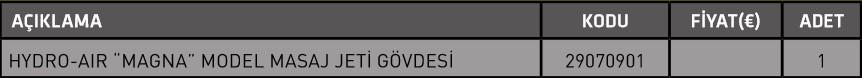 "Screenshot 52 HYDRO AIR ""MAGNA"" MODEL MASAJ JETİ GOVDESİ"
